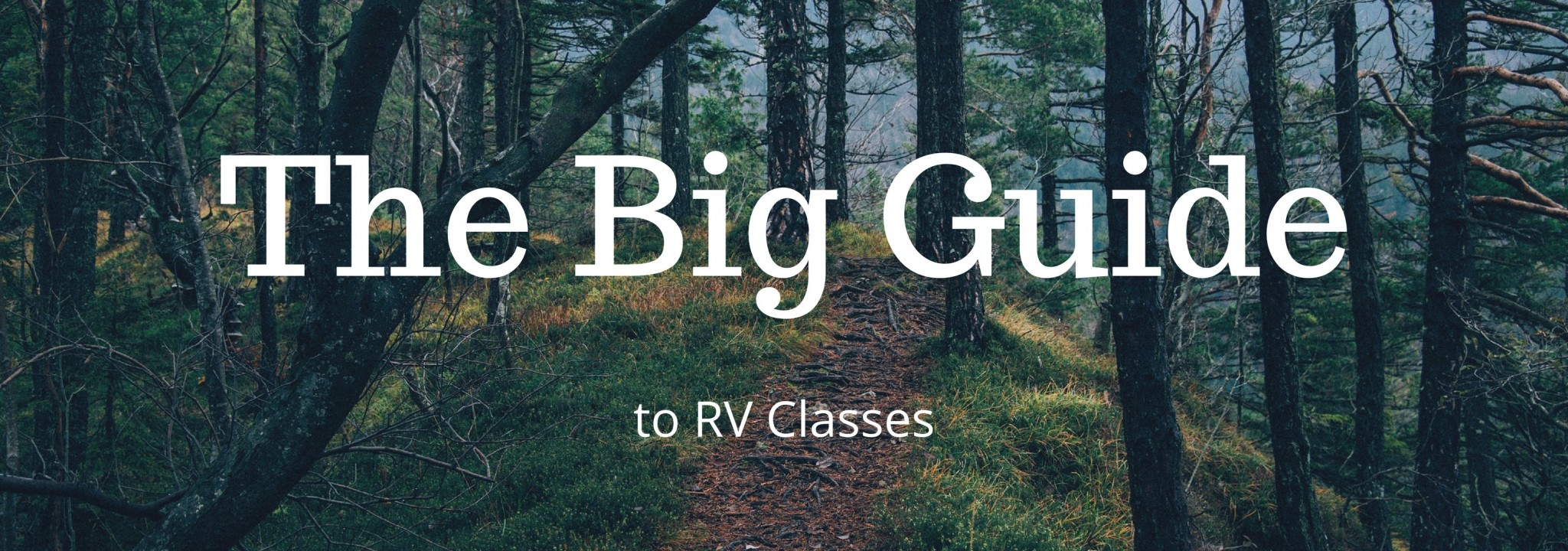The big Outdoorsy guide to RV classes