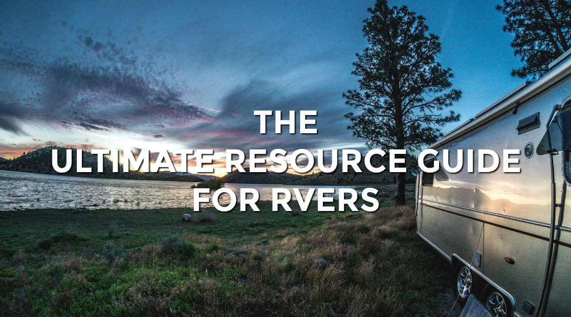 The Ultimate Resource Guide for RVers