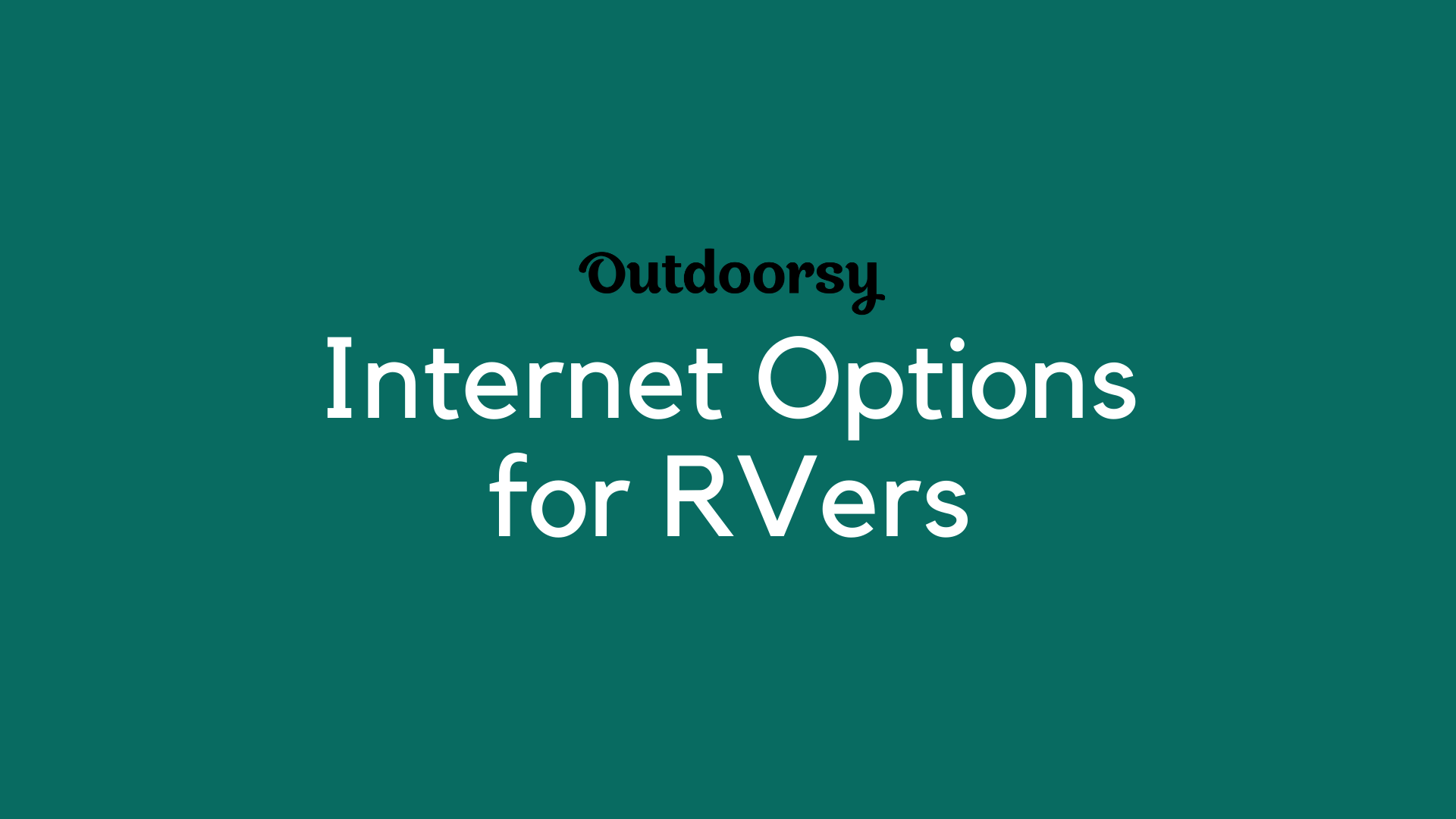 Internet Options for RVers