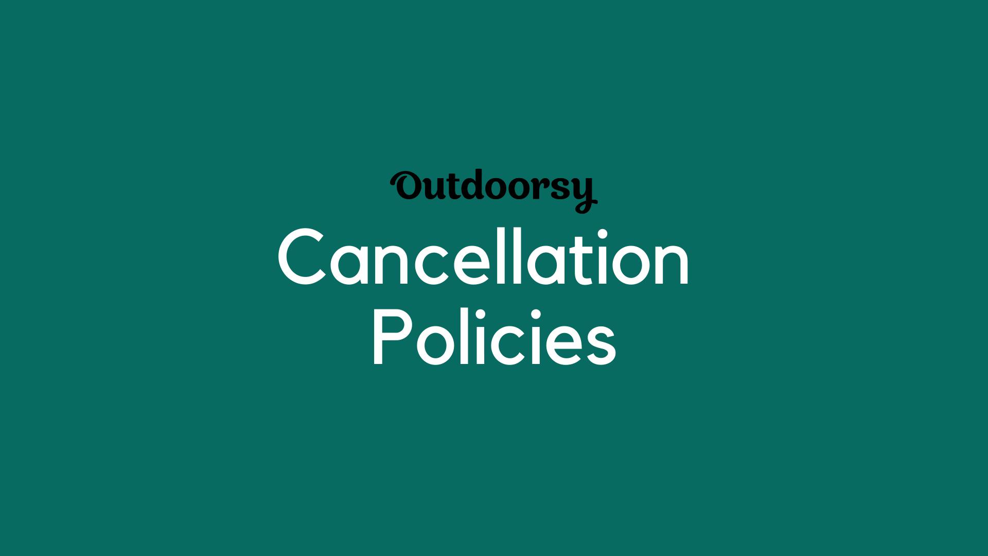 Outdoorsy Cancellation Policies: A Rundown