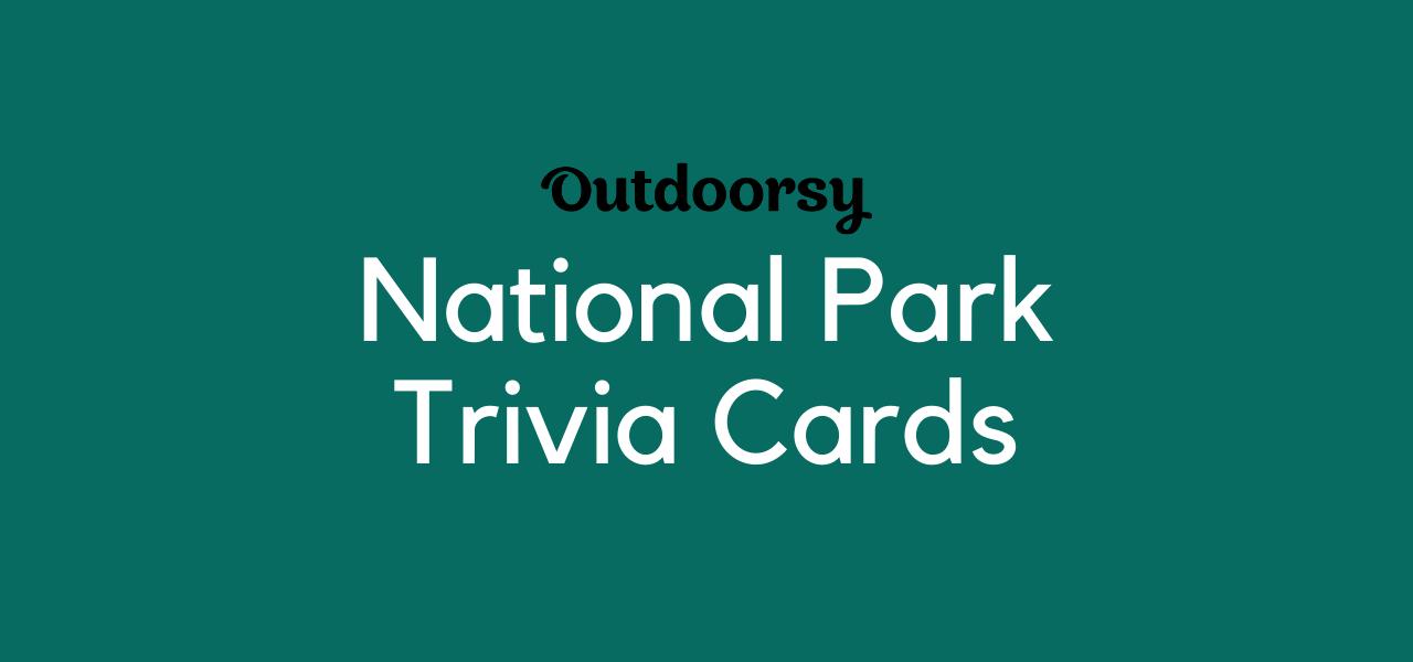 National Park Trivia Cards