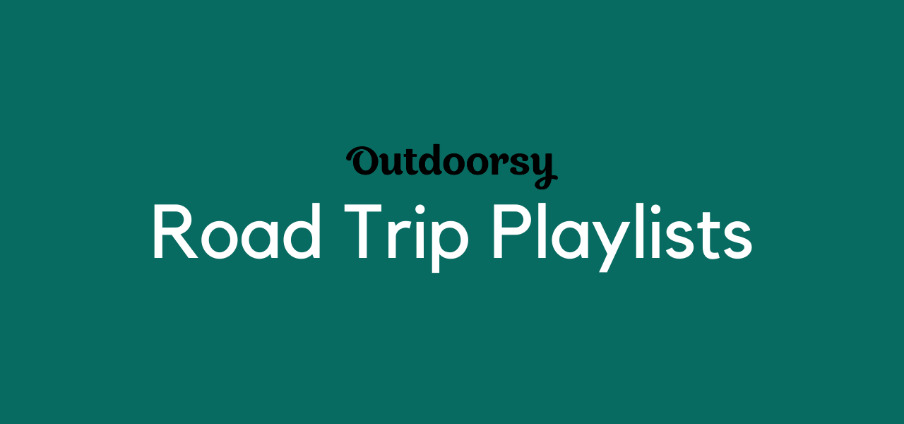 Outdoorsy's Road Trip Playlists