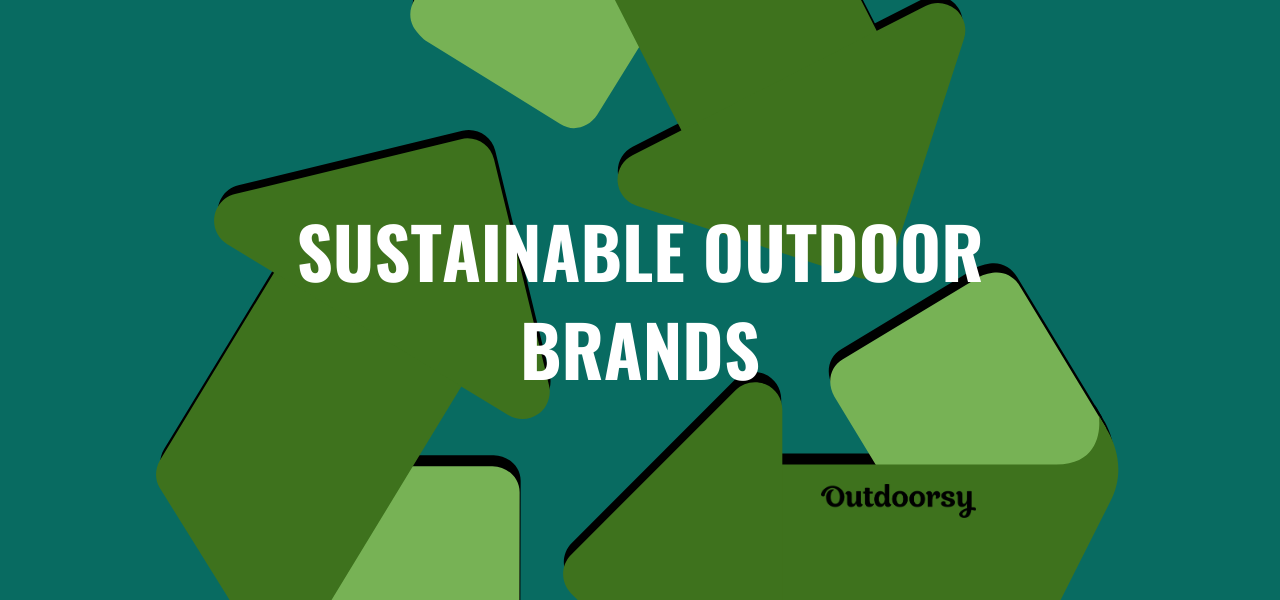 5 Outdoor Brands that Utilize Recycled Goods